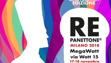 Photo of Re Panettone® Milano XI: il 17 e il 18 novembre 2018 al MegaWatt